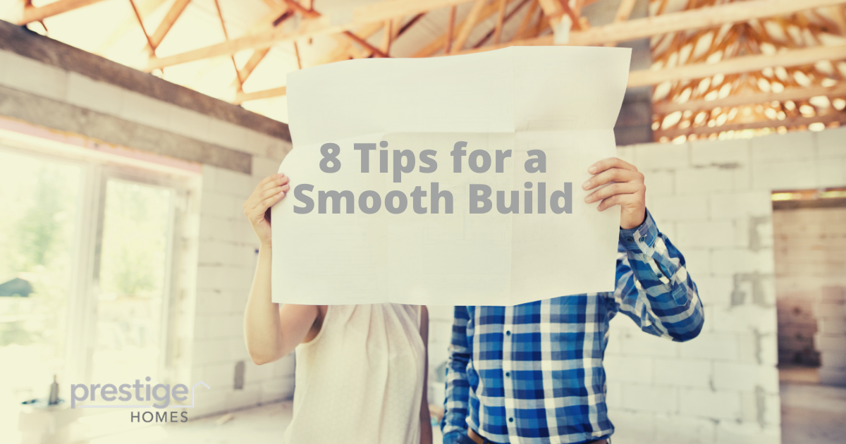 8 Tips for a Smooth Build